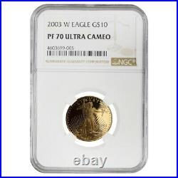 2003 W 1/4 oz $10 Proof Gold American Eagle NGC PF 70 UCAM