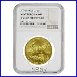 2004 1 oz $50 Gold American Eagle NGC MS 69 Mint Error (Rev Struck Thru)