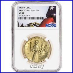 2015-W American Liberty Gold High Relief (1 oz) $100 NGC MS69 Flag Label
